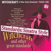 Standards: Sinatra Style - Witchcraft And Other Great Standards Songs