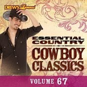 Essential Country: Cowboy Classics, Vol. 67 Songs