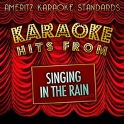 Karaoke Hits From Singing In The Rain Songs