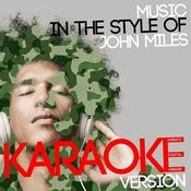 Music (In The Style Of John Miles) [Karaoke Version] Song