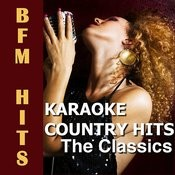 Karaoke Country Hits The Classics Songs