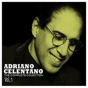 Adriano Celentano: The Complete Collection, Vol. 1 Songs