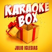 Karaoke Box: Julio Iglesias' Greatest Hits Songs