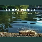The Paul Jost Project: Can't Find My Way Home Songs