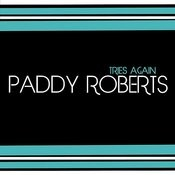 Paddy Roberts Tries Again Songs