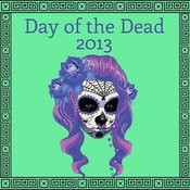 Day Of The Dead 2013: Mexican Mariachi Songs