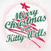 Merry Christmas With Kitty Wells Songs