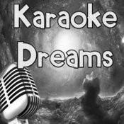 Karaoke Dreams Songs