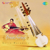 Ornate Strings (sarod) - Zarin Daruwala  Songs