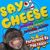 Say Cheese Songs