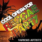 Cool Operator: Reggae Party Songs