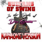 Sultans Of Swing (In The Style Of Dire Straits) [Karaoke Version] - Single Songs