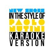 New Shoes (In The Style Of Paolo Nutini) [Karaoke Version] - Single Songs