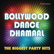 Bollywood Dance Dhamaal Songs