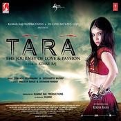 Tara (The Journey Of Love & Passion) Songs
