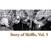 Story Of Skiffle, Vol. 5 Songs