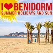 I Love Benidorm. Summer Holidays. Nightlife Songs