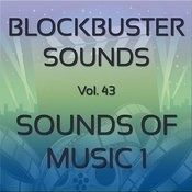 Blockbuster Sound Effects Vol. 43: Sounds Of Music 1 Songs