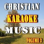 Christian Karaoke Music, Vol. 3 Songs