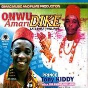 Onwu Amari Dike (Late Smart Williams) Songs