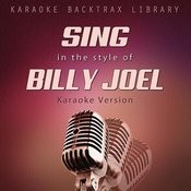 Sing In The Style Of Billy Joel (Karaoke Version) Songs