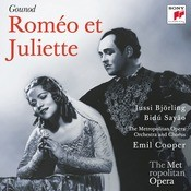 Gounod: Romo Et Juliette (Metropolitan Opera) Songs