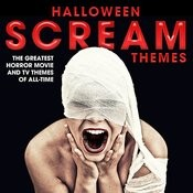 Halloween Scream Themes: The Greatest Horror Movie And Tv Themes Of All-Time Songs