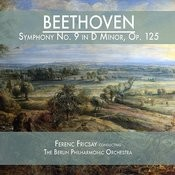 Beethoven: Symphony No. 9 In D Minor, Op. 125 Songs