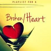 Playlist For A Broken Heart Songs