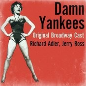 Damn Yankees (Original Broadway Cast) Songs