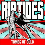 Tombs Of Gold Songs