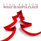What Is Santa Claus Songs