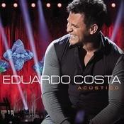 Eduardo Costa Acústico Songs