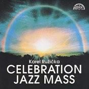 Celebration Jazz Mass (Jazzová Mše) Songs
