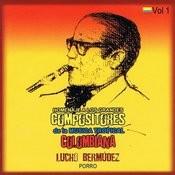 Homenaje A Los Grandes Compositores De La Música Tropical Colombiana Volume 1 Songs