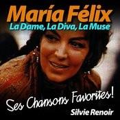 María Félix: La Dame, La Diva, La Muse (Ses Chansons Favorites) Songs
