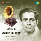 Vintage 78 Rpm Records Gajanan Watve Songs