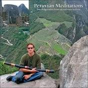 Peruvian Meditations Songs