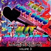 The Love Song Hit Parade - Instrumental Collection, Vol. 3 Songs
