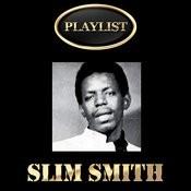 Slim Smith Playlist Songs