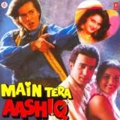 Main Tera Aashiq Songs