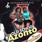 Old School Azonto Songs