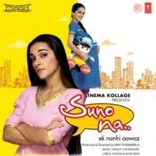 Suno Na-Ek Nanhi Aawaz Songs