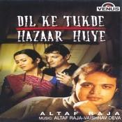 Pehle To Kabhi Kabhi Mp3 Song Download Dil Ke Tukde Hazaar Huye Pehle To Kabhi Kabhi Song By Altaf Raja On Gaana Com