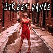Street Dance Songs
