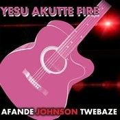 Yesu Akutte Fire Songs