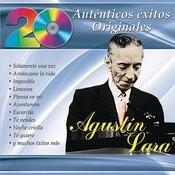 20 Auténticos Éxitos Originales - Agustín Lara Songs