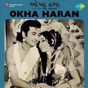 Okha Haran Songs