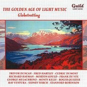 The Golden Age Of Light Music: Globetrotting Songs