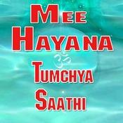 Mee Hayana Tumchya Saathi Songs